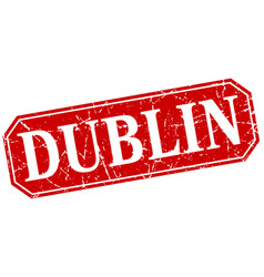 Dublin red square grunge retro style sign vector