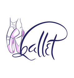 hand drawn old style lettering of word ballet vector image