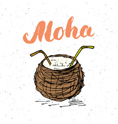 Lettering word aloha with hand drawn sketch vector