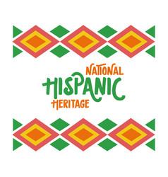 National hispanic heritage lettering in ethnic vector