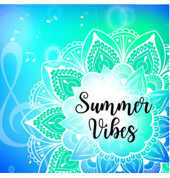 summer vibes card with mandala vector image