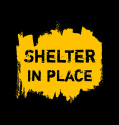 Shelter in place ink watercolor icon vector