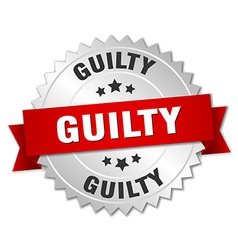Guilty 3d silver badge with red ribbon vector