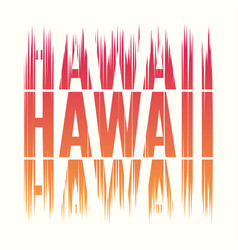 Hawaii tee print t-shirt design graphics stamp vector