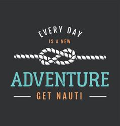 Nautical adventure style vintage print design for vector
