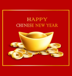 Happy chinese new year text with gold ingot and vector