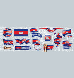 Set national flag cambodia in vector