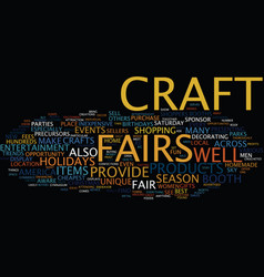 The benefits of craft fairs text background word vector