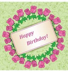 garland of roses on background - happy birthday vector image vector image
