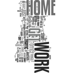 work from home how do you decide text word cloud vector image vector image