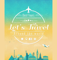 travel composition with famous world landmarks and vector image vector image