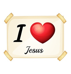 A flashcard showing the love of Jesus vector