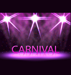 carnival festival show stage lighting podium vector image