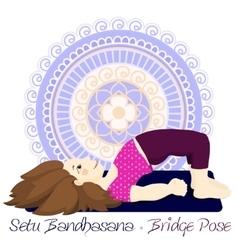 girl in Bridge Pose with mandala background vector image