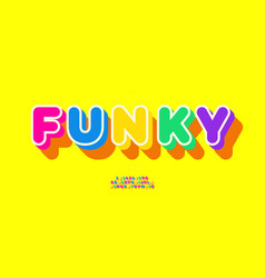 funky font 3d bold style vector image