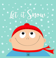 Let it snow kid face looking up to snow baby boy vector