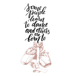 pointe shoes and lettering ballet theme vector image