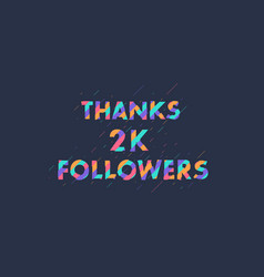 Thanks 2k followers 2000 followers celebration vector