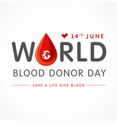world blood donor day lettering vector image