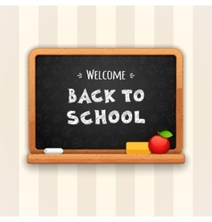 Welcome Back to School Written on Blackboard vector image vector image