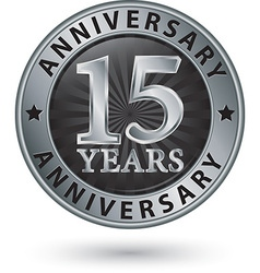 15 years anniversary silver label vector