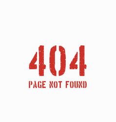 404 error page grunge background vector image