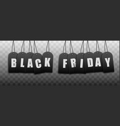black friday inscription from tags with letters 3d vector image