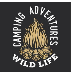 Camping firewood vintage adventure outdoor logo 1 vector