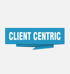 Client centric vector