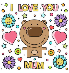 I love you mum vector