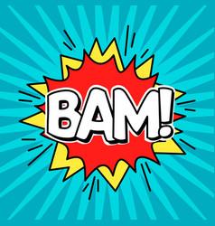 Comic speak bubble effect bam vector