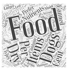 Dry Vs Canned food Word Cloud Concept vector