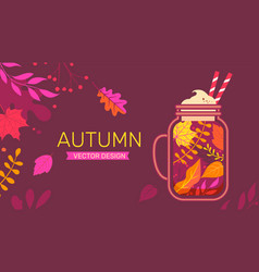 Autumn banner with fall leaves and sweet drink vector
