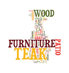 Teak patio furniture text background word cloud vector