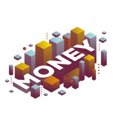 Three dimensional word money with abstract color vector