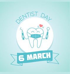 6 march dentist day vector image
