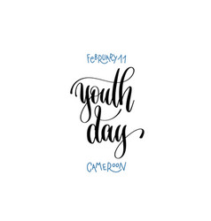 February 11 - youth day - cameroon hand lettering vector