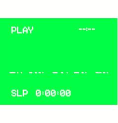 Vhs intro screen a videotape player retro 80s vector