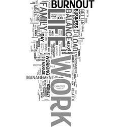 work life balance and burnout text word cloud vector image