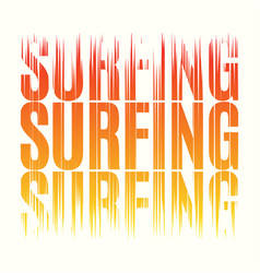 surfing tee print t-shirt design graphics stamp vector image vector image