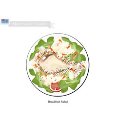 Breadfruit salad with chicken popular food vector