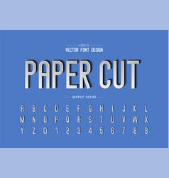 paper cut font and alphabet letter art typeface vector image