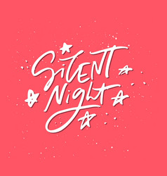 Silent night holiday lettering vector