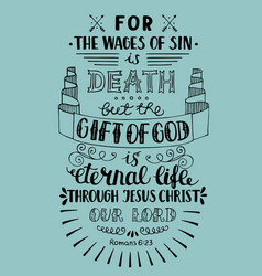 hand lettering gift of god is eternal life vector image vector image