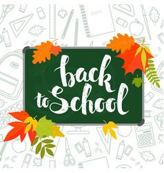 back to school blackboard vector image vector image
