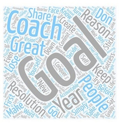 Make your goals stick text background wordcloud vector