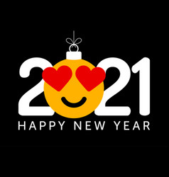 Happy new year 2021 with heart smile emotion in vector