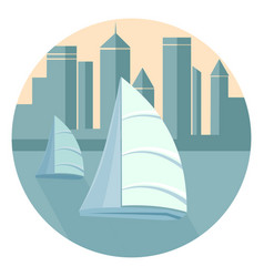 Sailboats in the background of the city vector