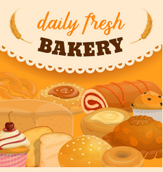 Bread and pastry food desserts daily bakery vector