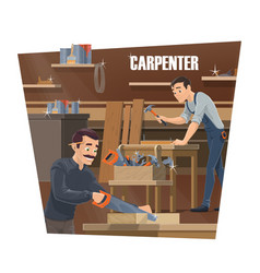 carpenter woodworker and joiner workers vector image